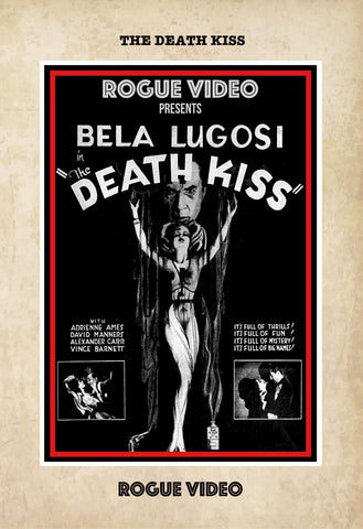 "ROGUE VIDEO rare horror DVDs / cult films & fiction: ""THE DEATH KISS"""