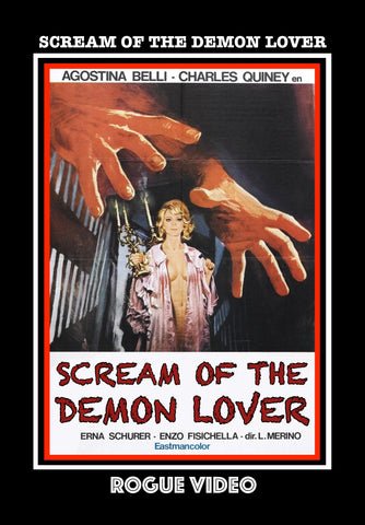 "ROGUE VIDEO - rare horror DVDs - cult films & fiction ""SCREAM OF THE DEMON LOVER"" (1970)"