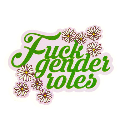 F*ck Gender Roles Vinyl Sticker
