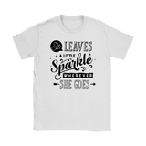 She Leaves a Little Sparkle Women's T-Shirt