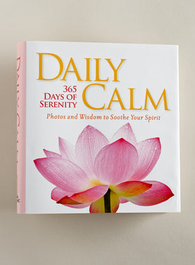 Daily Calm: 365 Days of Serenity Book