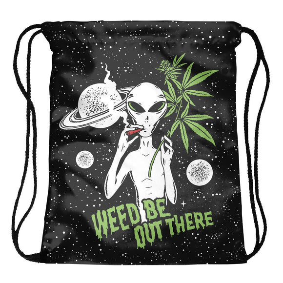 Weed Be Out There String Bags