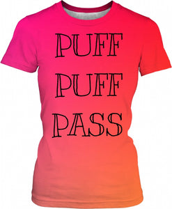 Puff Puff Pass Ladies T-Shirt