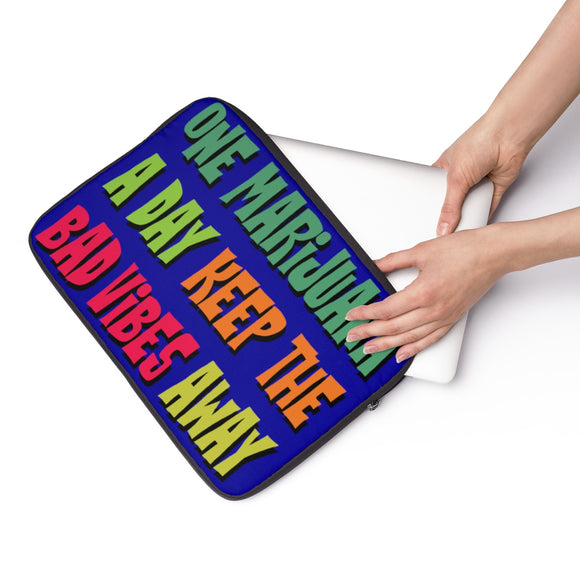 Bad Vibes Away Laptop Sleeve