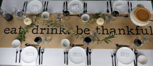 eat. drink. be thankful. Table Runner