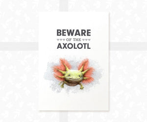 "Wildtype Axolotl Art Print ""Beware of the axolotl"" pet sign"