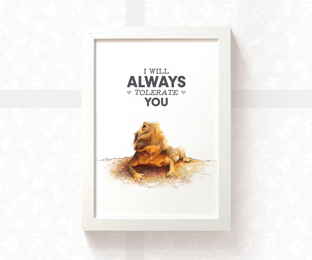 Print of a Bearded Dragon basking under the phrase