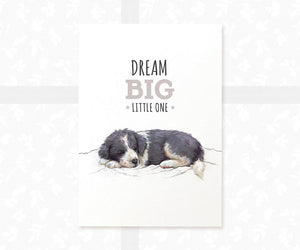 "Border Collie Puppy Nursery Print with quote ""Dream Big Little One"""