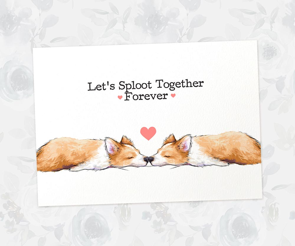 Corgi Love Art Print | Let's Sploot Together Forever - Pawprint Illustration