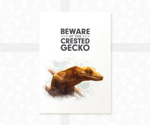 "Crested Gecko Art Print with quote ""It's hard work being beautiful"""