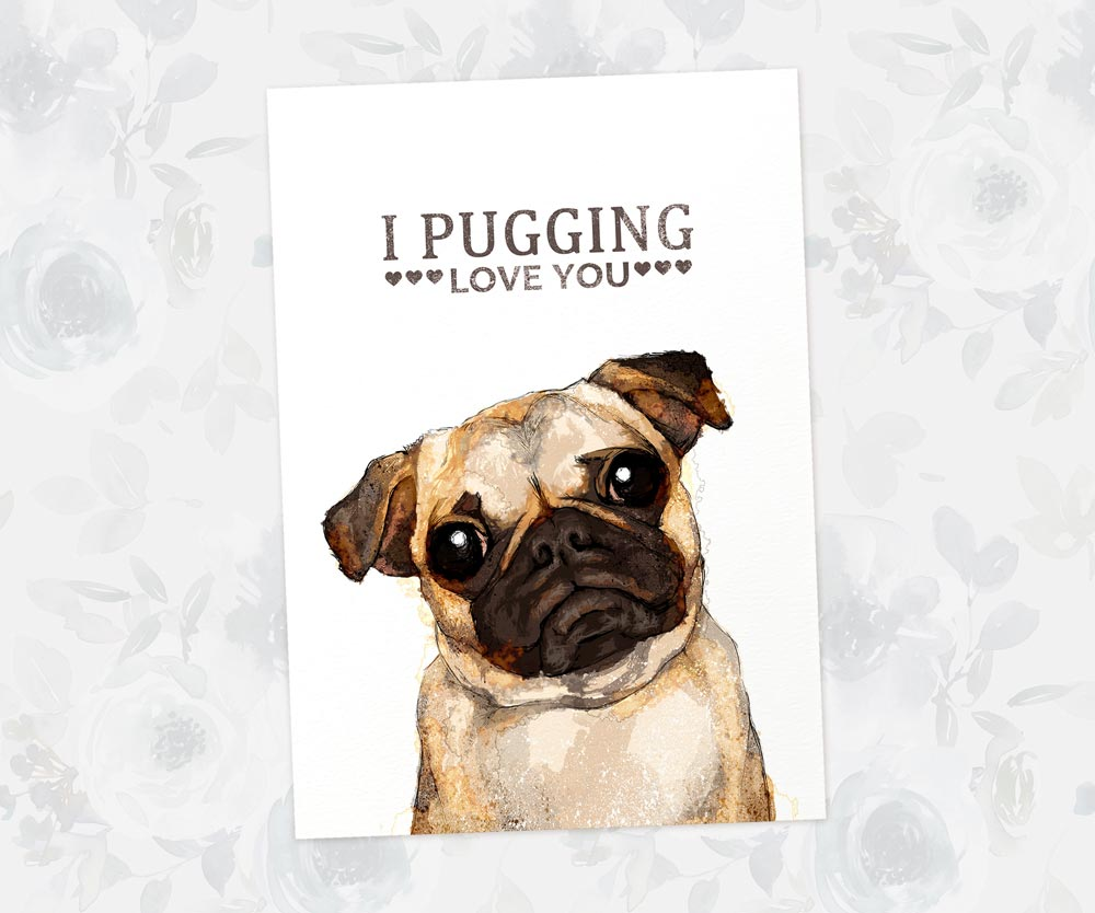 "Fawn Pug Wall Art Print ""I Pugging Love You"" 
