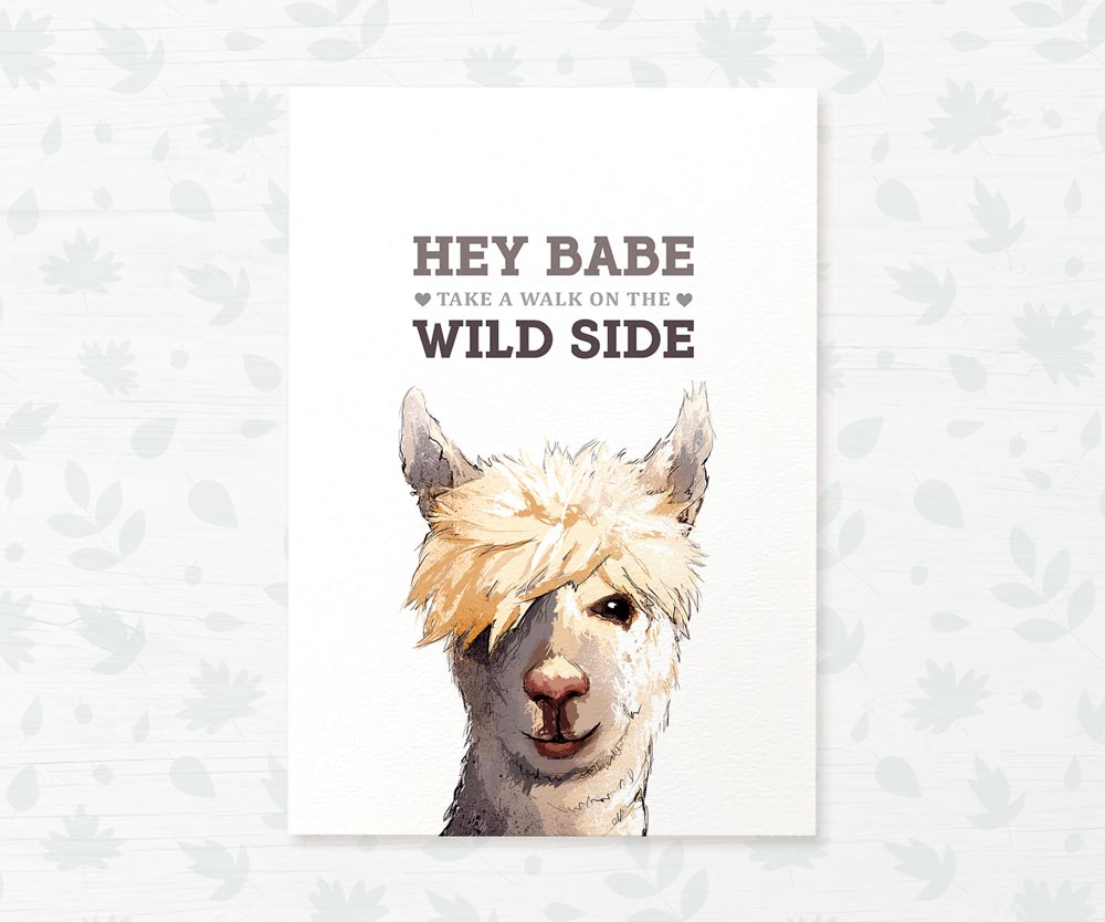 "Llama Alpaca Wall Art with text ""Hey babe, take a walk on the wild side"""