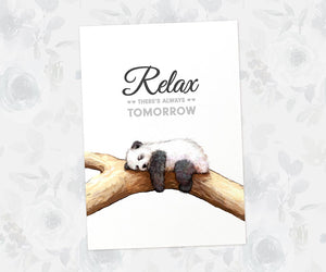 "Panda Animal Art Print with quote ""Relax, there's always tomorrow"""