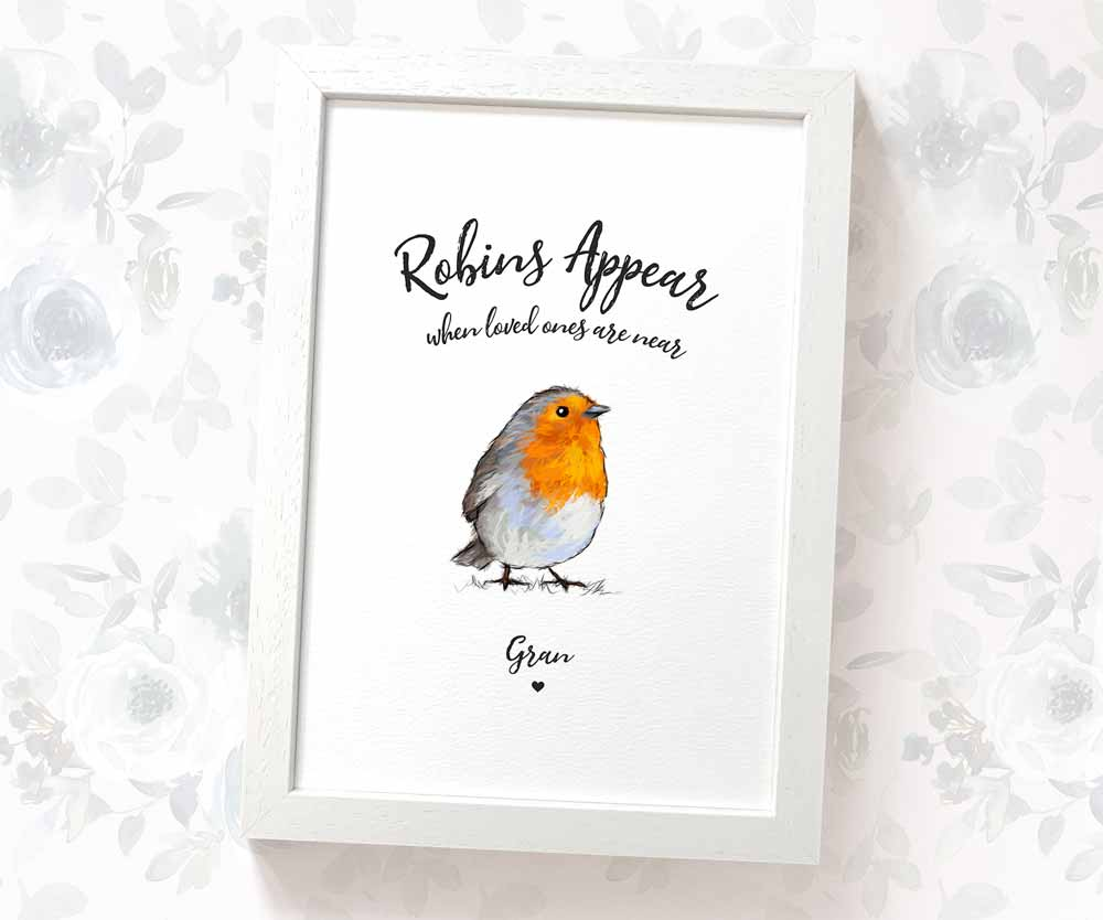 Robins Appear when Loved Ones are Near print