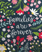 Families Are Forever Ready to Quilt Fabric Panel