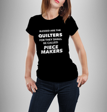 Blessed are the Quilters Woman's T-Shirt