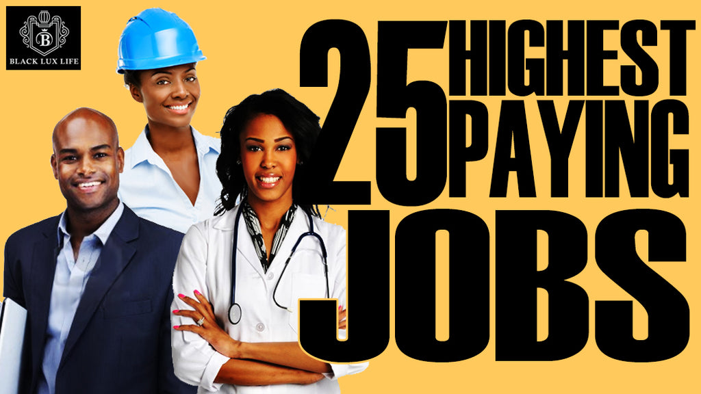 25 Highest Paying Jobs