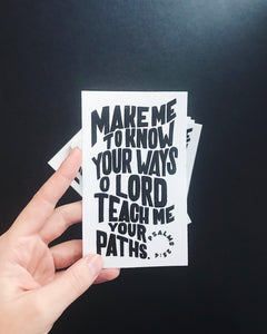 Make Me to know Your Plans - Die Cut Sticker