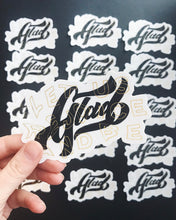 Load image into Gallery viewer, Glad - Die Cut Sticker