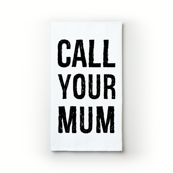 Call Your Mum - Teatowels.ca