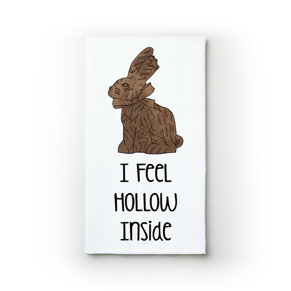 I Feel Hollow Inside - Teatowels.ca