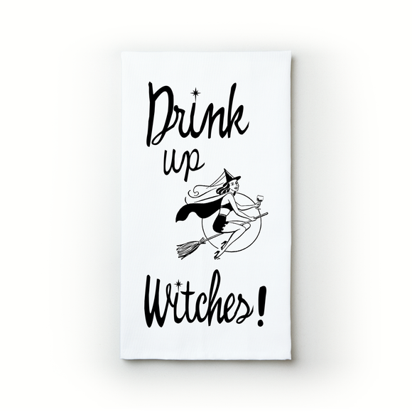 Drink Up, Witches - Teatowels.ca
