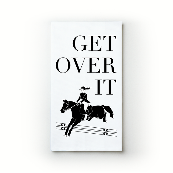 Get Over It - Teatowels.ca