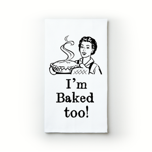 I'm Baked Too