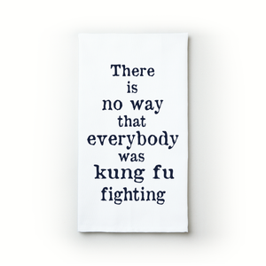 Kung Fu Fighting - Teatowels.ca