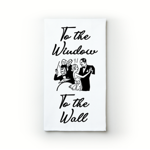 To The Window... - Teatowels.ca