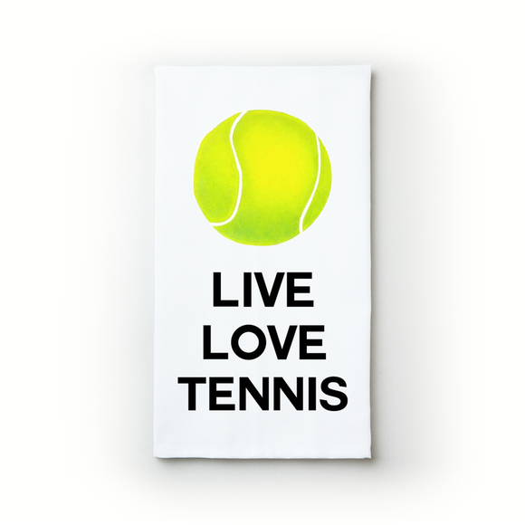 Live Love Tennis - Teatowels.ca