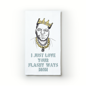 Flashy Ways ~ Mother's Day - Teatowels.ca