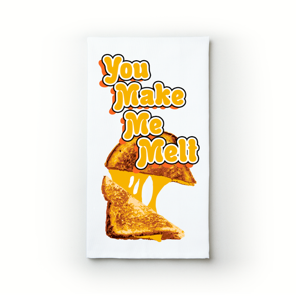 You Make Me Melt - Teatowels.ca