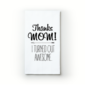 Thanks Mom! - Teatowels.ca
