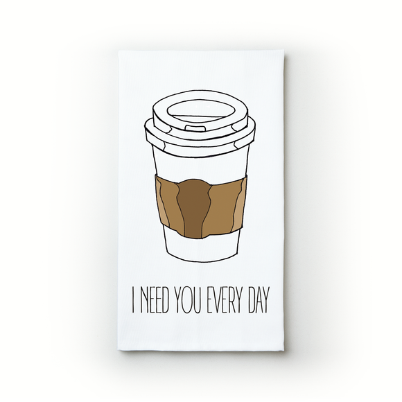 I Need You Every Day - Teatowels.ca