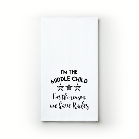 I'm The Middle Child - Teatowels.ca
