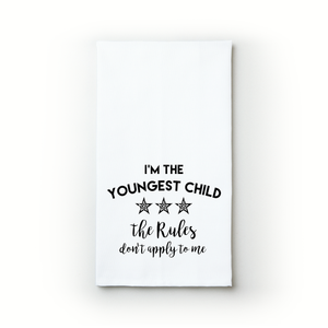 I'm The Youngest Child - Teatowels.ca