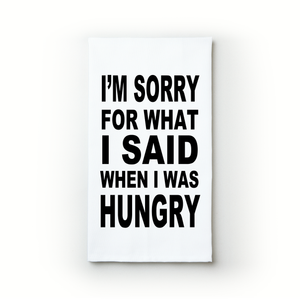 I Was Hungry - Teatowels.ca