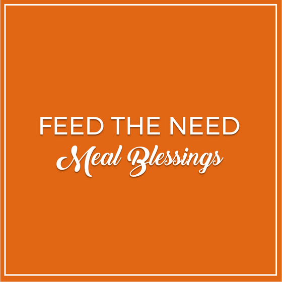 Feed The Need - Meal Blessing