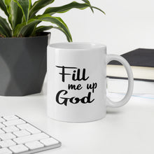 Fill Me Up God (black) - Mug, 11oz.