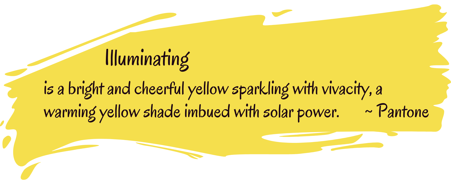 Yellow paint splash with description of Pantone Color of the Year 2021 Illuminating