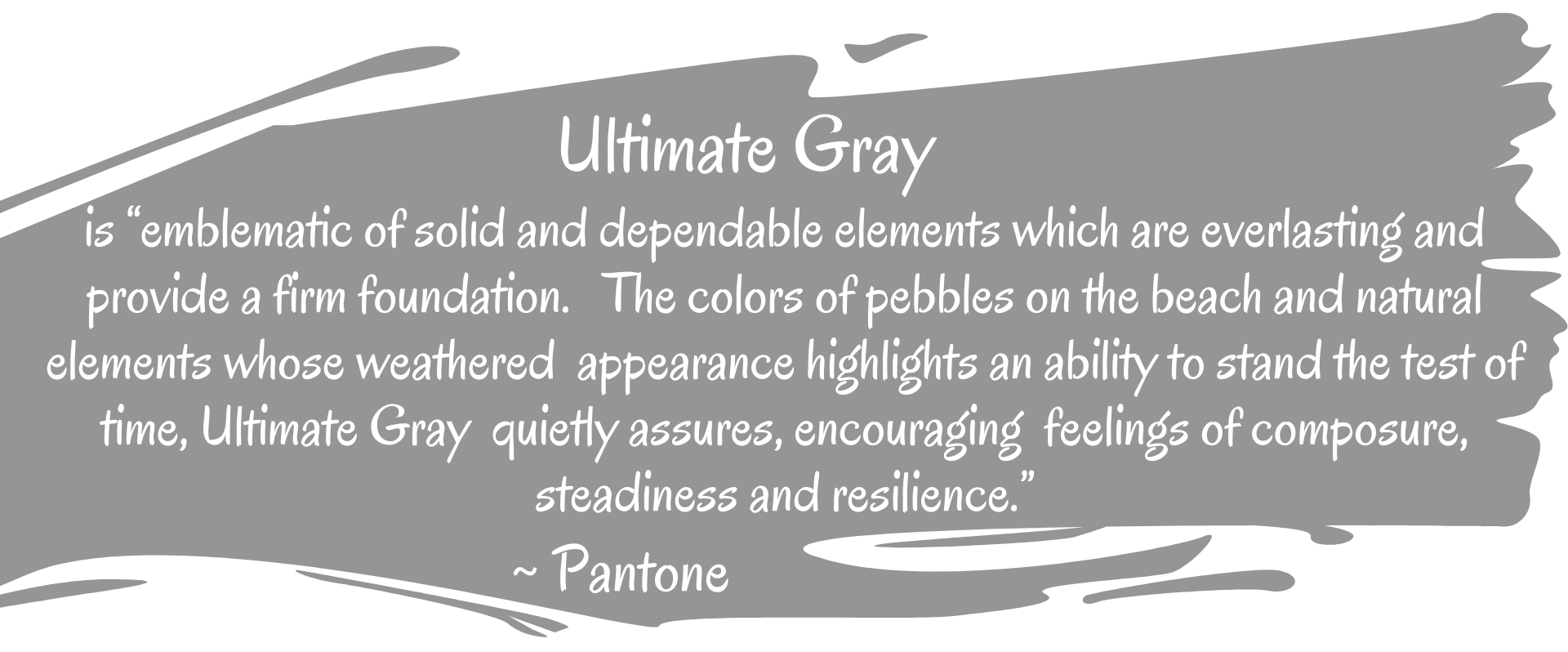 Gray paint splash with description of the Pantone Color of the Year Ultimate Gray