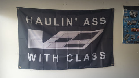 CADILLAC CTS-V HAULIN' ASS WITH CLASS RACING BANNER B007