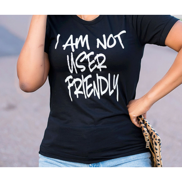 Not User Friendly Tee