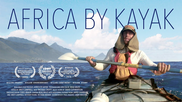 FIlm flyer for Beau Miles's film, Africa By Kayak. It shows Beau kayaking on the ocean and numerous accolades.
