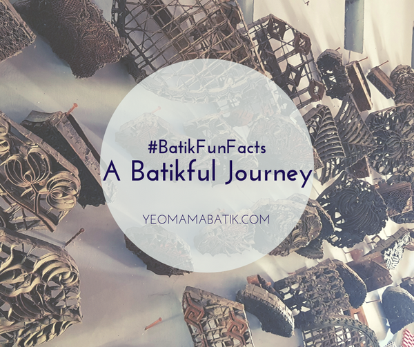 BFF #5 | A Batikful Journey (Part 1)
