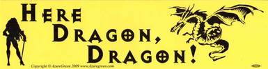 Here Dragon Dragon *