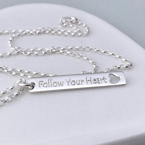 Quote necklace - Follow Your Heart - an inspirational gift - Tracy Anne Jewellery