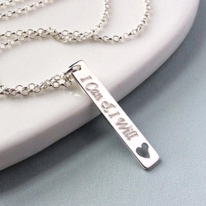 Quote necklace - I Can & I Will - lovely motivational gift - Tracy Anne Jewellery
