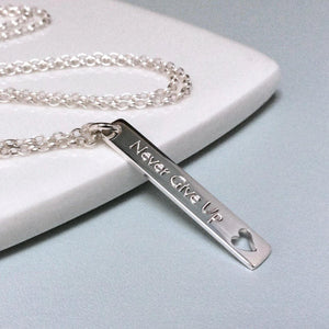 Quote necklace - Never Give Up - sterling silver - Tracy Anne Jewellery